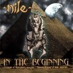 NILE In the Beginning