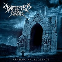 INFECTED DEAD Archanic Malevolence