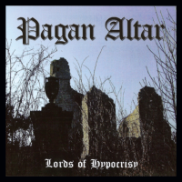 PAGAN ALTAR The Lords Of Hypocrisy