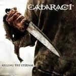 CATARACT Killing The Eternal