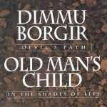 DIMMU BORGIR/OLD MANS CHILD Devil's Path/In The Shades Of Life