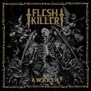 FLESHKILLER Awaken
