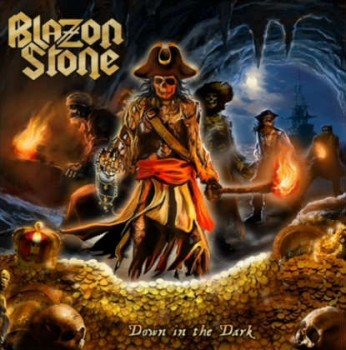 BLAZON STONE Down In The Dark