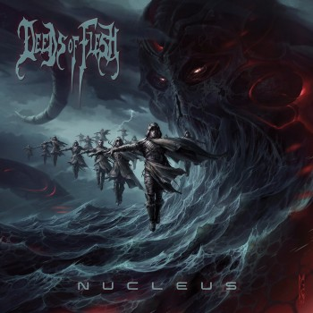 DEEDS OF FLESH Nucleus