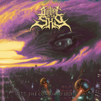 BURIAL IN THE SKY The Consumed Self