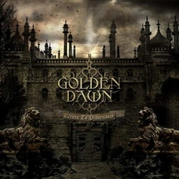 GOLDEN DAWN Return To Provenance
