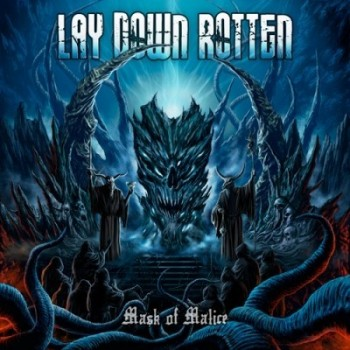 LAY DOWN ROTTEN Mask Of Malice